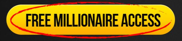 Free Millionaire Access