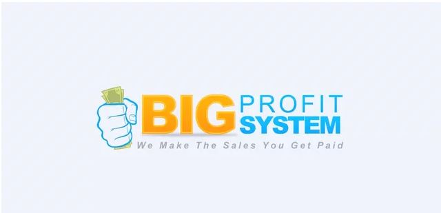 Is The Big Profit System A Scam?