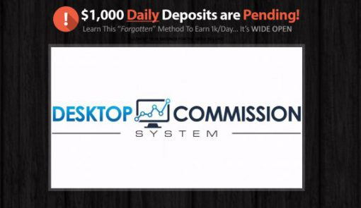 Desktop Commission System Scam Review
