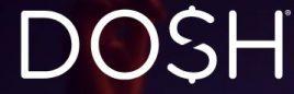 The Dosh App